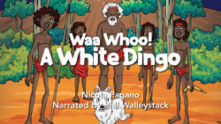 Waa Whoo! a White Dingo Movie
